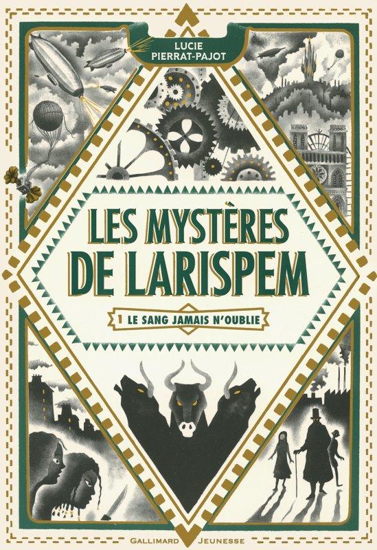 FICHE LECTURE : Les Mystères de Larispem - T1 : Le sang jamais n'oublie