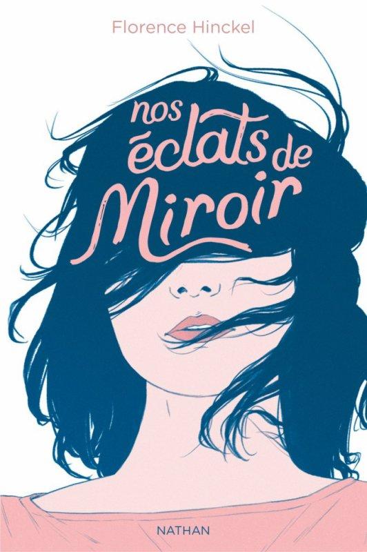 FICHE LECTURE : Nos éclats de miroir