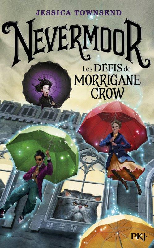 FICHE LECTURE : Nevermoor - T1 : Les Défis de Morrigane Crow