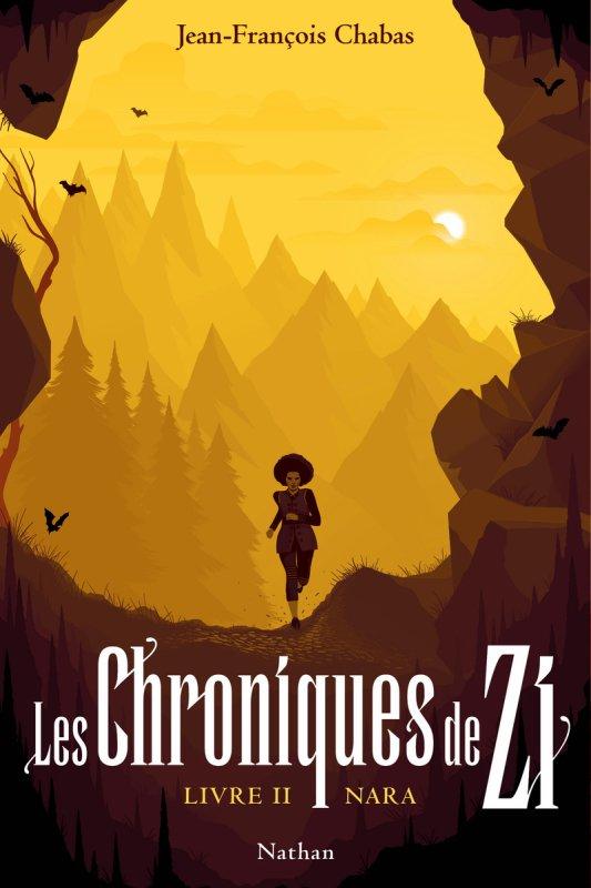FICHE LECTURE : Les Chroniques de Zi - Livre II : Nara