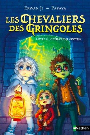 FICHE LECTURE : Les Chevaliers des Gringoles - Livre 2 : Opération Goofus