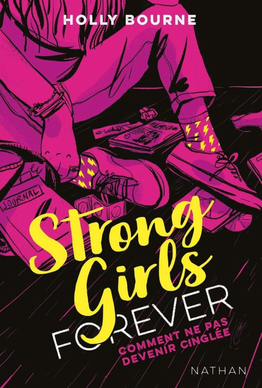 FICHE LECTURE : Strong Girls Forever - T1 : Comment ne pas devenir cinglée ?