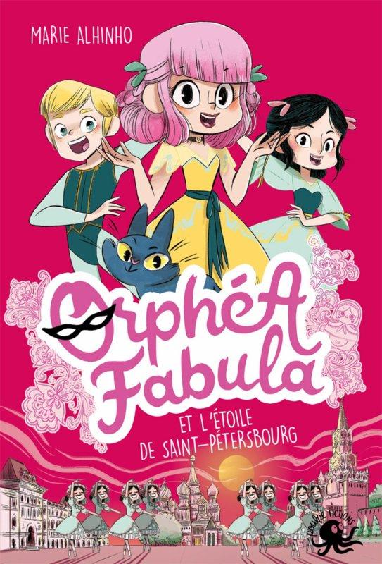 FICHE LECTURE : Orphéa Fabula - T4 : Orphéa Fabula et l'étoile de Saint-Pétersbourg