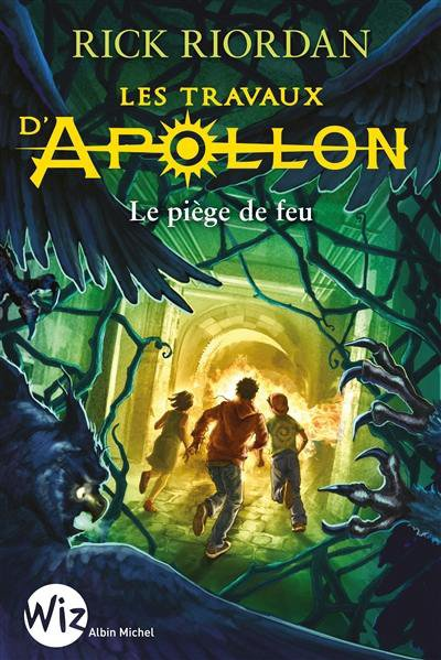 FICHE LECTURE : Les Travaux d'Apollon - T3 : Le piège de feu