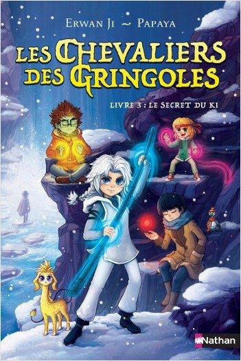 FICHE LECTURE : Les Chevaliers des Gringoles - Livre 3 : Le Secret du Ki