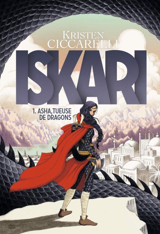 FICHE LECTURE : Iskari - T1 : Asha, tueuse de dragons