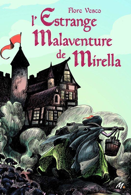 FICHE LECTURE : L'Estrange Malaventure de Mirella