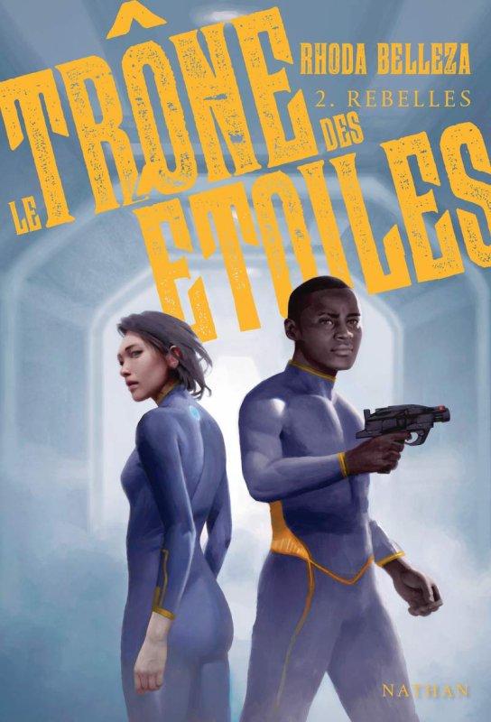 FICHE LECTURE : Le Trône des étoiles - T2 : Rebelles