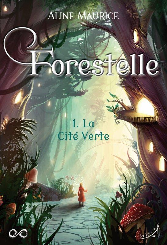 FICHE LECTURE : Forestelle - T1 : La Cité Verte