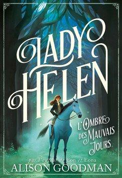 FICHE LECTURE : Lady Helen - T3 : L'Ombre des Mauvais Jours