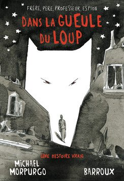 FICHE LECTURE : Dans la gueule du loup