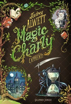 FICHE LECTURE : Magic Charly - T1 : L'Apprenti