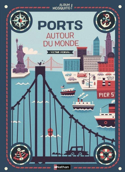 FICHE LECTURE : Ports autour du monde