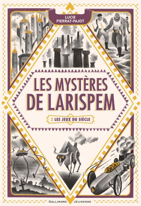 FICHE LECTURE : Les Mystères de Larispem - T2 : Les Jeux du siècle