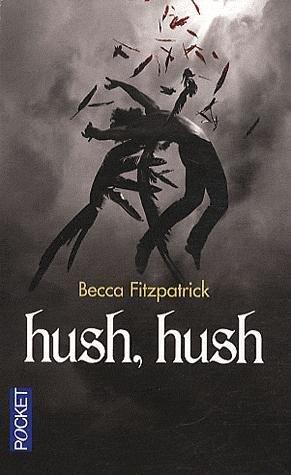 FICHE LECTURE : La saga des anges déchus - T1 : Hush, hush