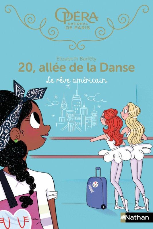 FICHE LECTURE : 20, allée de la danse - T13 : Le rêve américain