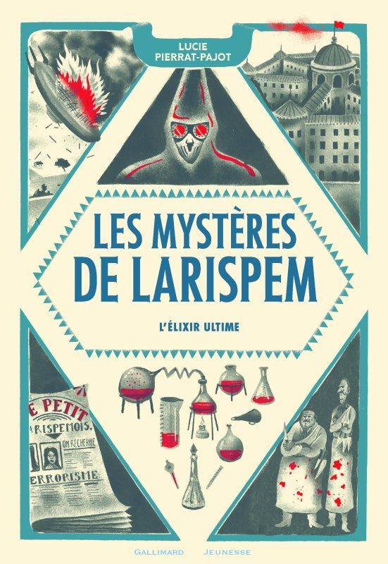 FICHE LECTURE : Les Mystères de Larispem - T3 : L'élixir ultime