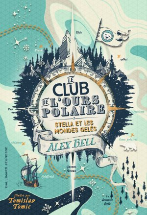 FICHE LECTURE : Le Club de l'Ours polaire - T1 : Stella et les mondes gelés