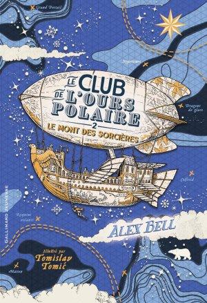 FICHE LECTURE : Le Club de l'Ours polaire - T2 : Le Mont des sorcières