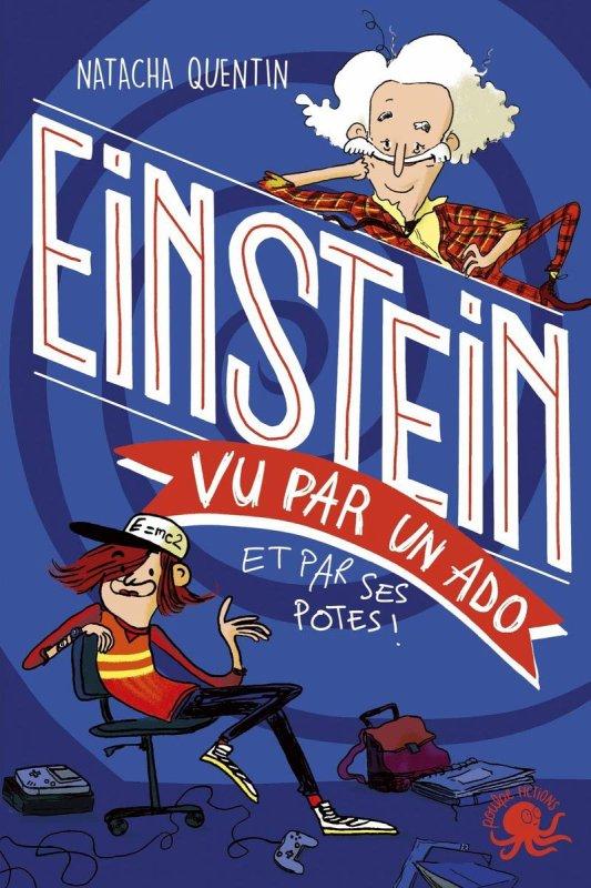 FICHE LECTURE : Einstein vu par un ado (et par ses potes !)