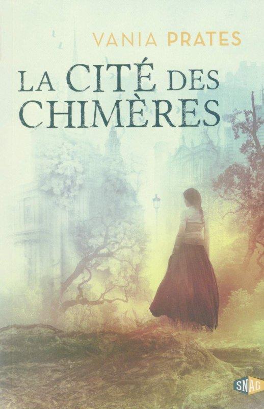 FICHE LECTURE : La Cité des Chimères