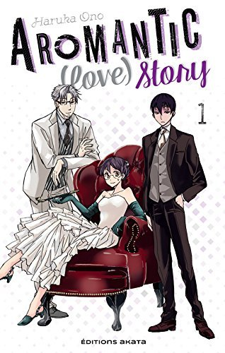 FICHE MANGA : Aromantic (love) story - T1