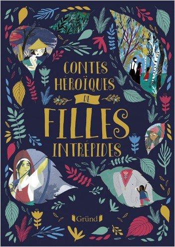 FICHE LECTURE : Contes héroïques pour jeunes filles intrépides