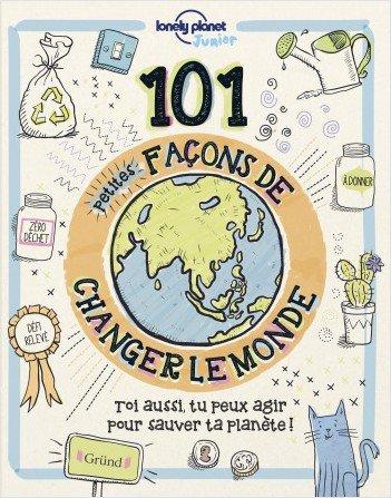FICHE LECTURE : 101 petites façons de changer le monde