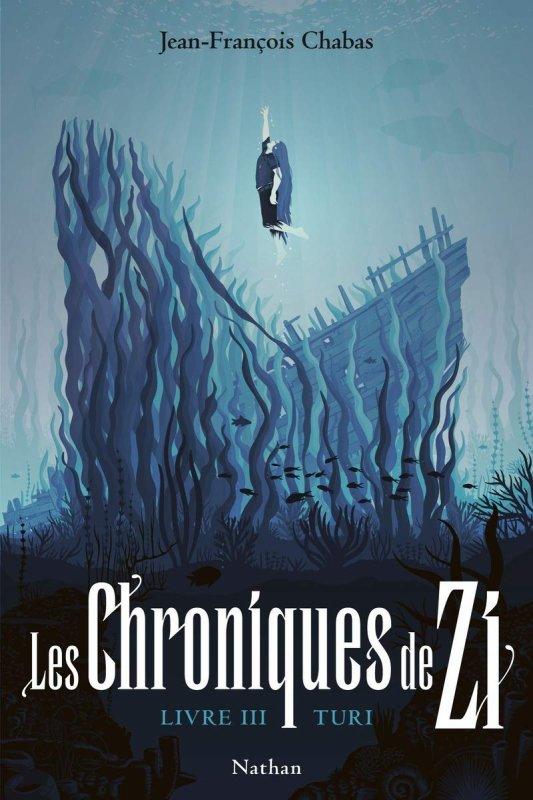 FICHE LECTURE : Les Chroniques de Zi - Livre III : Turi