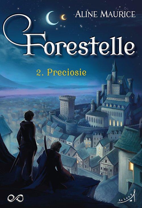 FICHE LECTURE : Forestelle - T2 : Preciosie