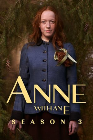 FICHE SERIE : Anne with an E - Saison 3