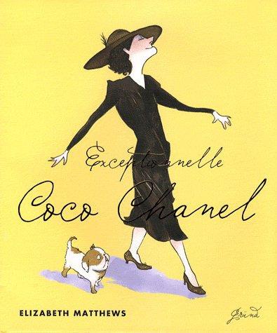 FICHE LECTURE : Exceptionnelle Coco Chanel