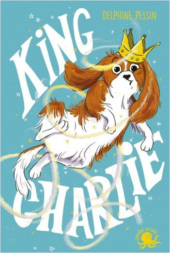 FICHE LECTURE : King Charlie