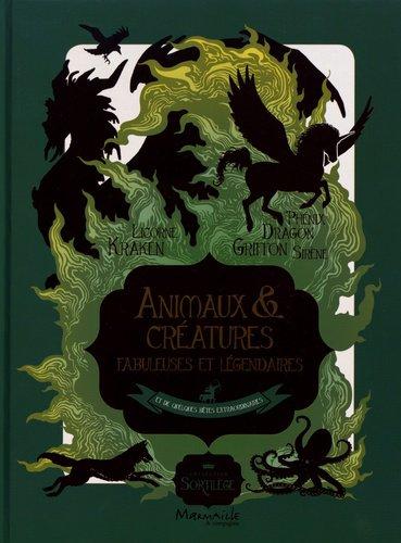 FICHE LECTURE : Animaux & créatures fabuleuses et légendaires