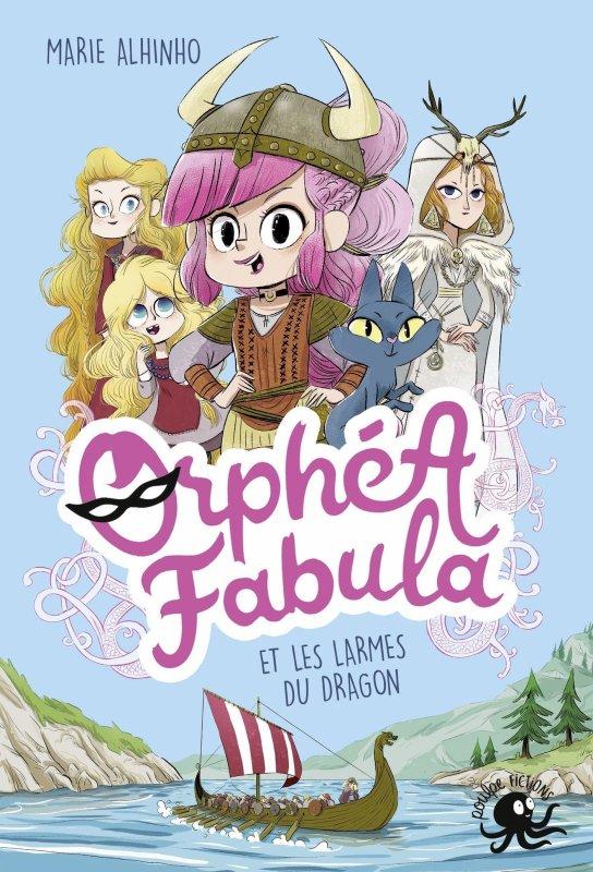 FICHE LECTURE : Orphéa Fabula - T3 : Les larmes du dragon