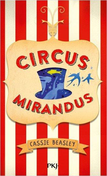 FICHE LECTURE : Circus Mirandus - T1