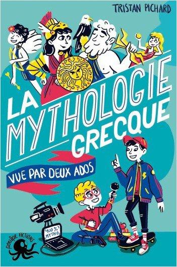 FICHE LECTURE : 100% Bio - T5 : La mythologie grecque vue par deux ados