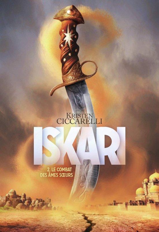 FICHE LECTURE : Iskari - T2 : Le combat des âmes s½urs