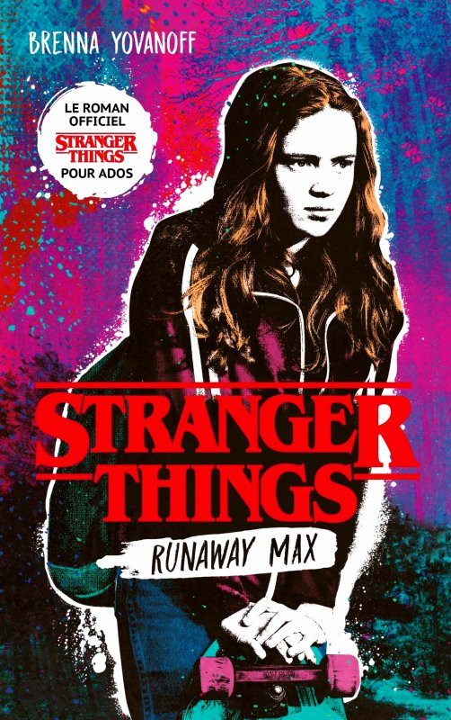 FICHE LECTURE : Stranger Things - Runaway Max