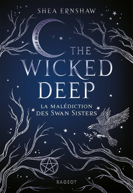 FICHE LECTURE : The Wicked Deep - La malédiction des Swan Sisters