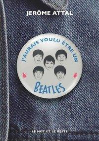 FICHE LECTURE : J'aurais voulu être un Beatles