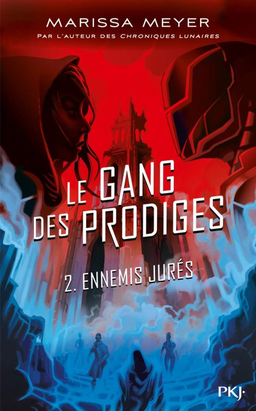 FICHE LECTURE : Le gang des prodiges - T2 : Ennemis jurés