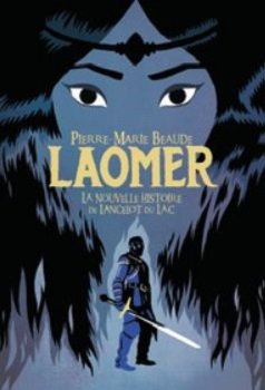 FICHE LECTURE : Laomer - La nouvelle histoire de Lancelot du Lac