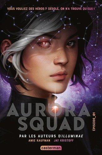 FICHE LECTURE : Aurora Squad - Épisode 1