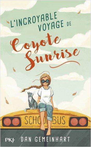 FICHE LECTURE : L'incroyable voyage de Coyote Sunrise