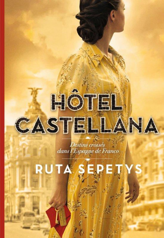 FICHE LECTURE : Hôtel Castellana