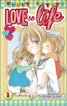 FICHE MANGA : Love so life - T1
