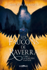 FICHE LECTURE : Les Faucons de Raverra - T1 : La Sorcière captive