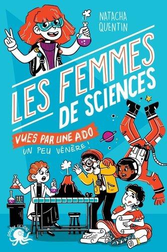FICHE LECTURE : 100% Bio - T6 : Les femmes de sciences vues par une ado (un peu vénère !)
