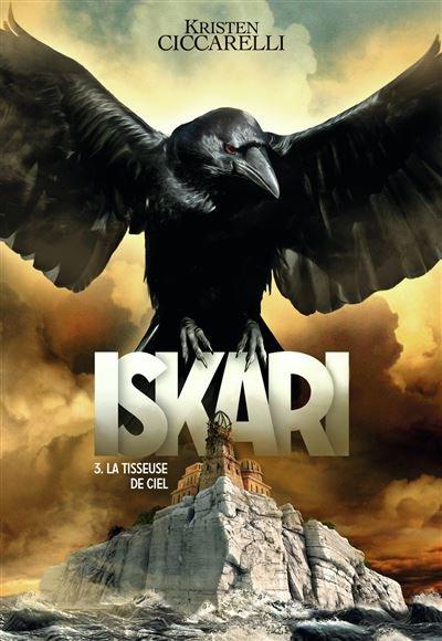 FICHE LECTURE : La Légende d'Iskari - Tome 3 : La Tisseuse de ciel
